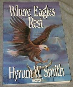 WHERE EAGLES REST, Smith, Hyrum W.