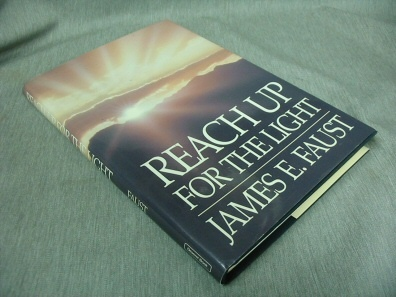 REACH UP FOR THE LIGHT, Faust, James E.