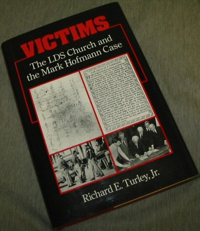 Image for Victims - the Lds Church and the Mark Hofmann Case