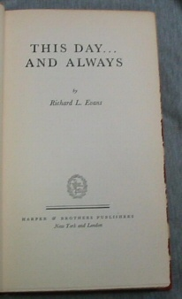 THIS DAY AND ALWAYS..., Evans, Richard L.