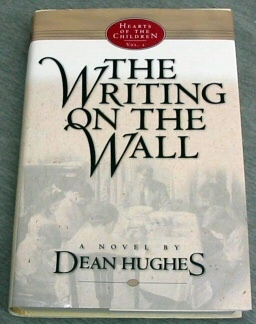 THE WRITING ON THE WALL, Hughes, Dean