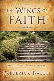 ON WINGS OF FAITH -  Ezra Taft Benson Takes Church Welfare Supplies Into WAR-TORN Europe Mormon, Babbel, Frederick W. - Benson, Ezra Taft