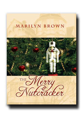 The Merry Nutcracker, Brown, Marilyn