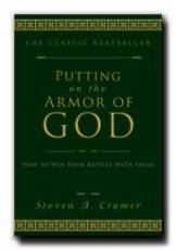 Putting on the Armor of God - How to Win Your Battles with Satan, Cramer, Steven A
