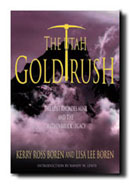 THE UTAH GOLD RUSH - The Lost Rhoades Mine and the Hathenbruck Legacy, Ross, Kerry & Lee, Lisa