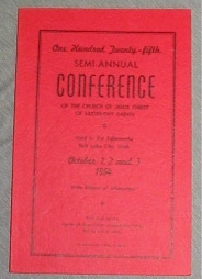 OFFICIAL REPORT - 125TH SEMI-ANNUAL CONFERENCE OF THE CHURCH OF JESUS CHRIST OF LATTER-DAY SAINTS:  October 1954, The Church of Jesus Christ of Latter-Day Saints