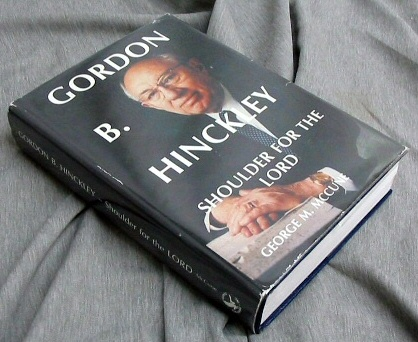 GORDON B. HINCKLEY - Shoulder for the Lord, McCune, George M.