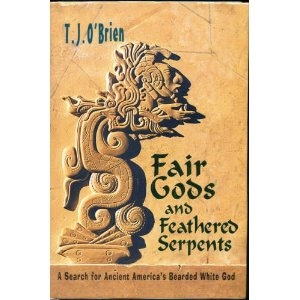 Image for FAIR GODS AND FEATHERED SERPENTS - A Search for Ancient America's Bearded White God