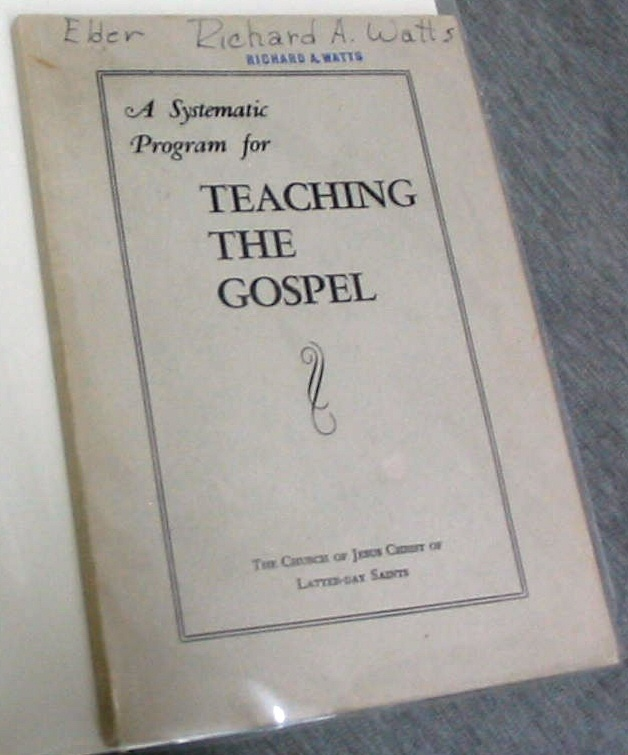 A SYSTEMATIC PROGRAM FOR TACHING THE GOSPEL, The Church Of Jesus Christ Of Latter-Day Saints