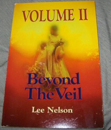 BEYOND THE VEIL - VOL II - Near Death Experiences, Nelson, Lee