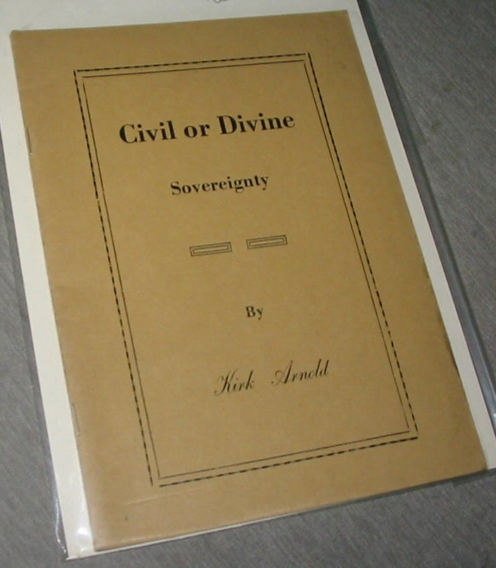 Civil or Divine - Sovereignty, Arnold, Kirk