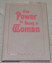 THE POWER IN BEING A WOMAN, Canfield, Anita