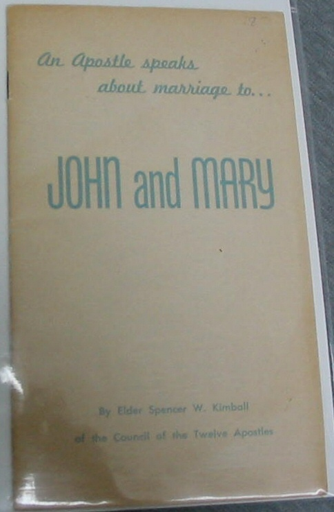 An Apostle Speaks about Marriage To... John and Mary, Kimball, Spencer W.