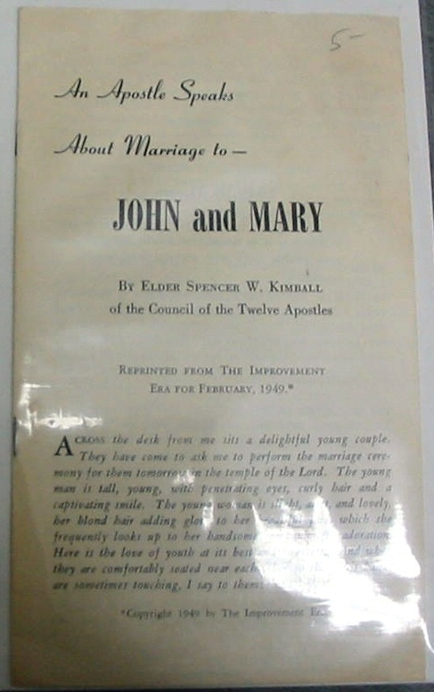 An Apostle Speaks about Marriage To- John and Mary, Kimball, Spencer W.