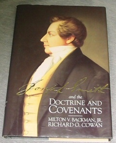 Joseph Smith and the Doctrine and Covenants, Backman, Milton V. & Richard O, Cowan