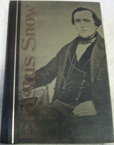 Image for ERASTUS SNOW; THE LIFE OF A MISSIONARY AND PIONEER FOR THE EARLY MORMON CHURCH
