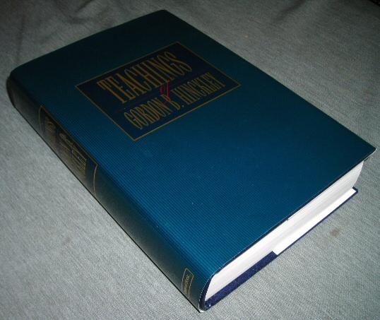 TEACHINGS OF GORDON B. HINCKLEY, Hinckley, Gordon B.