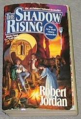 THE SHADOW RISING, Jordan, Robert