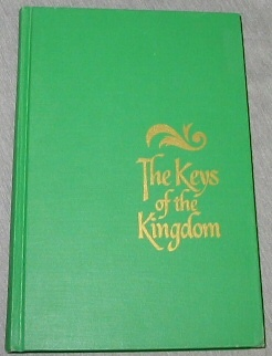THE KEYS OF THE KINGDOM, Sill, Sterling W