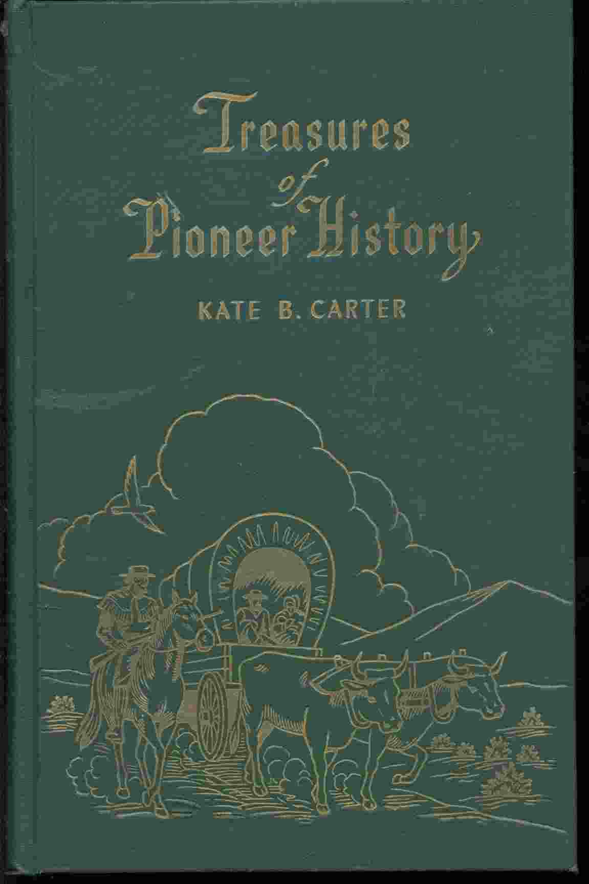 TREASURES OF PIONEER HISTORY - VOL 2 -, Carter, Kate B.