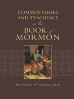 TEACHINGS AND COMMENTARIES ON THE BOOK OF MORMON, Pinegar, Ed J. and Allen, Richard J.