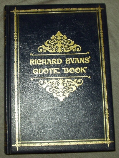 Richard Evans' Quote Book, Evans, Richard L