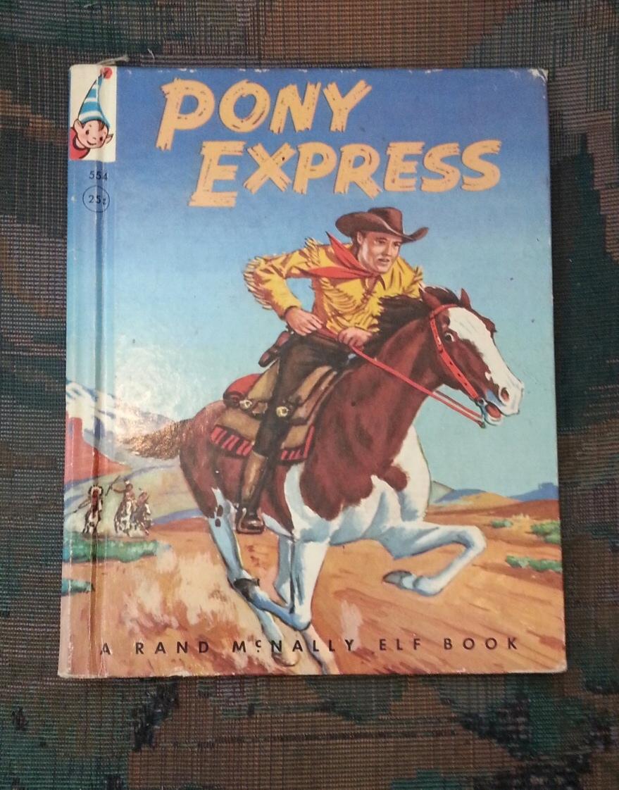 PONY EXPRESS: 1860 - 1861, Grant, Bruce