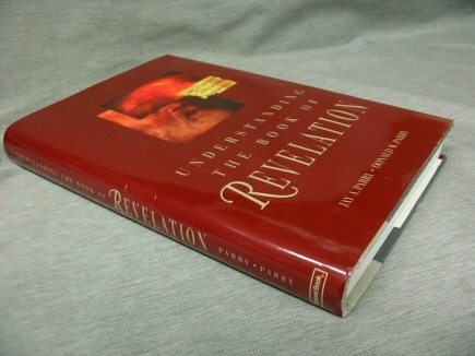 UNDERSTANDING THE BOOK OF REVELATION, Parry, Jay A.
