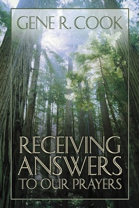 Receiving Answers to Our Prayers, Cook, Gene R.