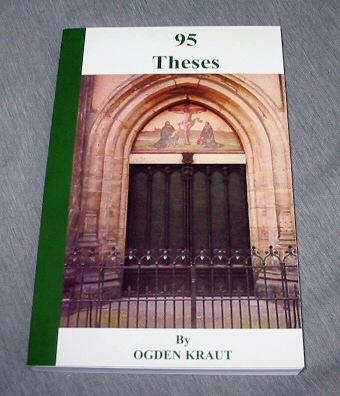 95 THESES, Kraut, Ogden