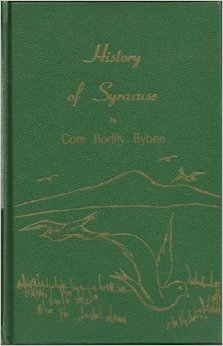 HISTORY OF SYRACUSE:  1877-1965, Bybee, Cora Bodily