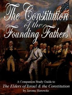 The Constitution of the Founding Fathers; A Study Guide - A Study Guide, Horowitz, Jerome