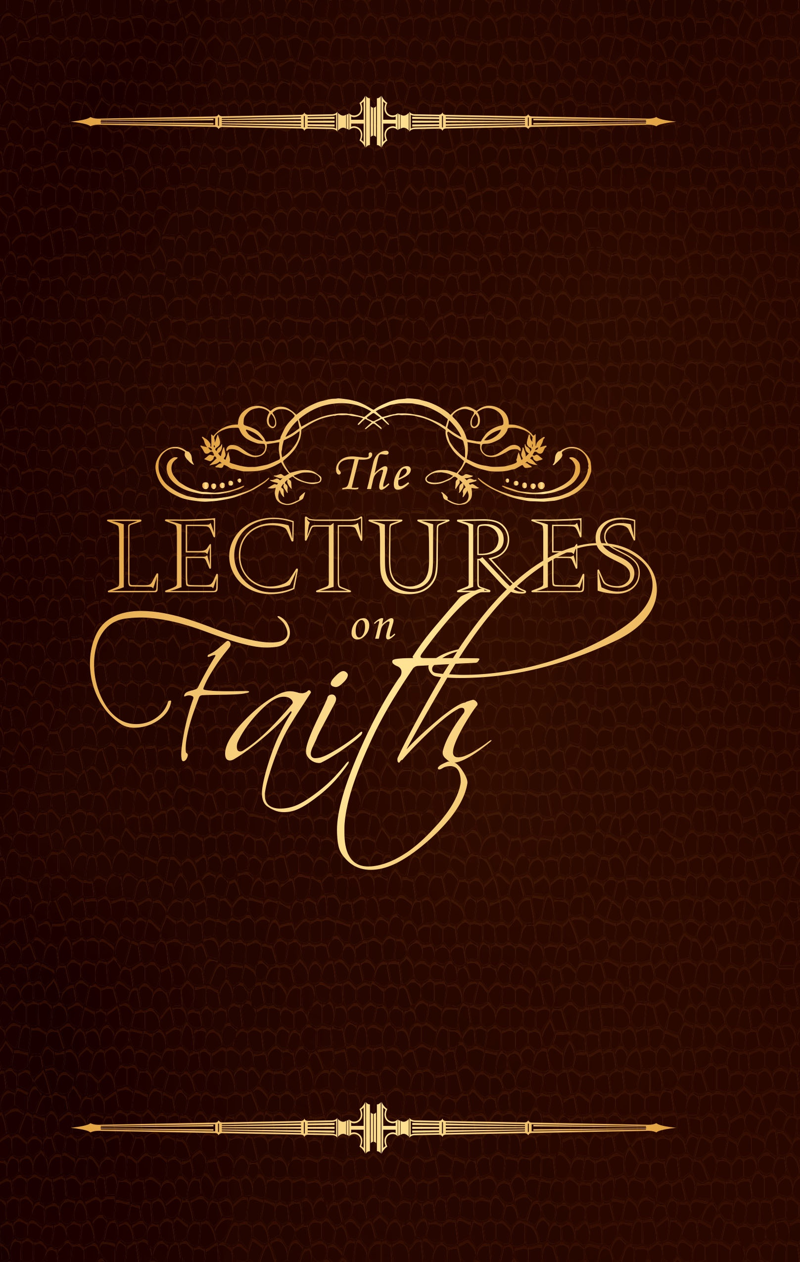 LECTURES ON FAITH, Smith, Joseph Jr.