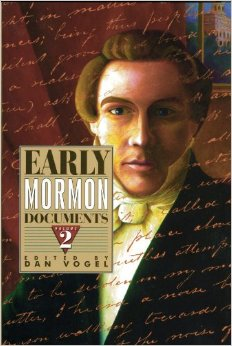 EARLY MORMON DOCUMENTS - VOLUME 2, Vogel, Dan (editor)