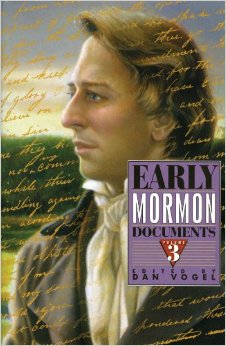 EARLY MORMON DOCUMENTS - VOLUME 3, Vogel, Dan (editor)