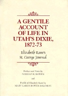 A GENTILE ACCOUNT LIFE IN UTAH'S DIXIE Elizabeth