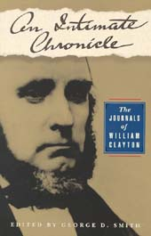 An Intimate Chronicle - William Clayton, Smith, George D. (editor)