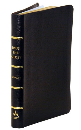 JESUS THE CHRIST - LEATHER, Talmage, Dr. James E.