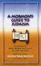A Mormon's Guide to Judaism Introduction to Jewi