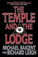THE TEMPLE AND THE LODGE, Baigent, Michael & Leigh, Richard