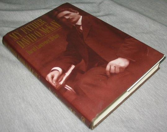 MY FATHER - David O. Mckay, McKay, David L.