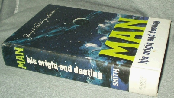 Man His Origin and Destiny, Smith, Joseph Fielding