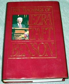 THE TEACHINGS OF EZRA TAFT BENSON, Benson, Ezra Taft