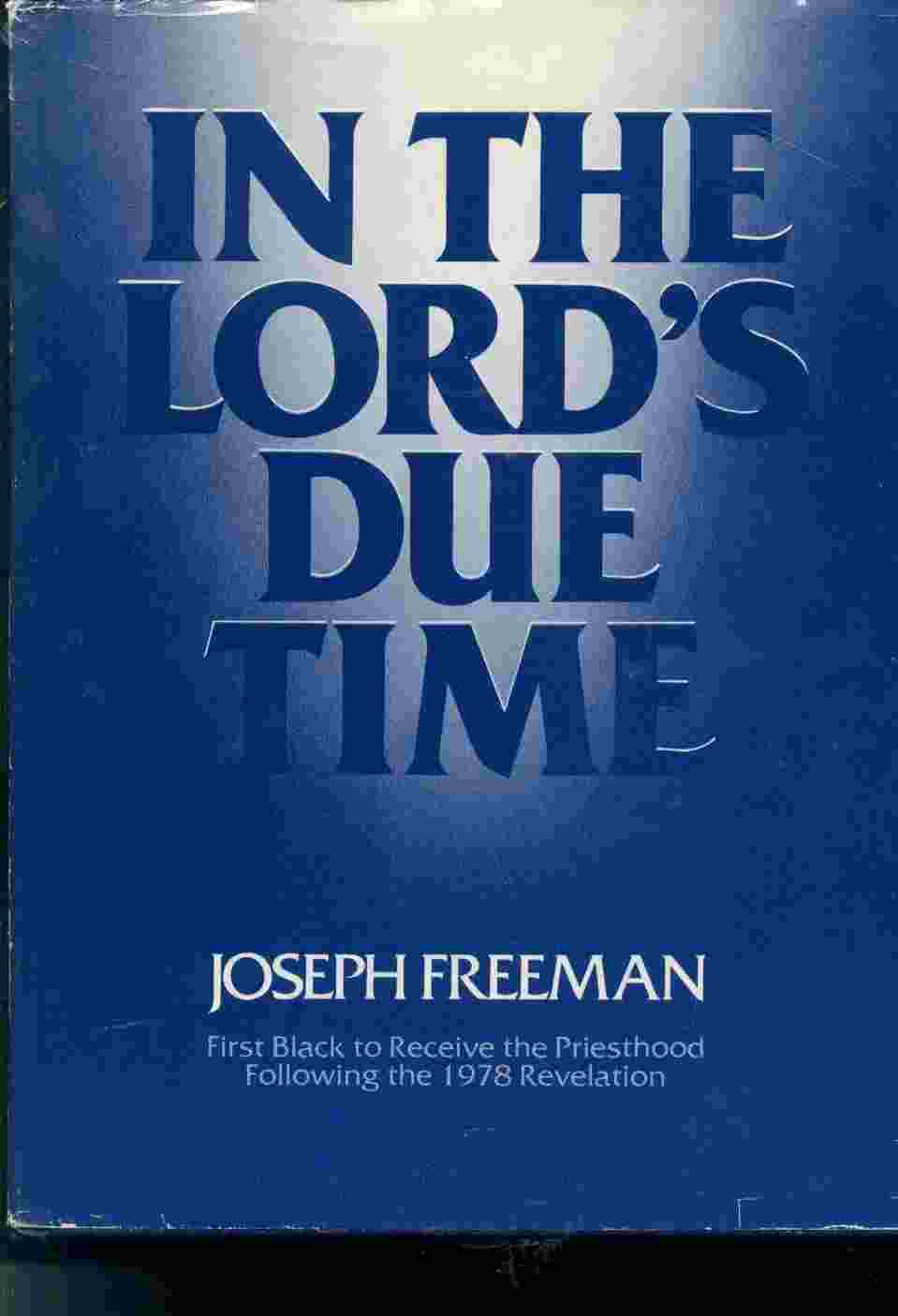Image for IN THE LORD'S DUE TIME -  First Black to Receive the Priesthood Following the 1978 Revelation