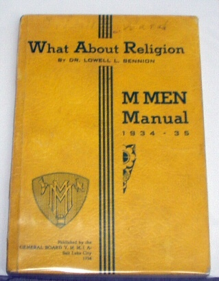 WHAT ABOUT RELIGION M Men Manual 1934-35, Bennion, L. Lowell