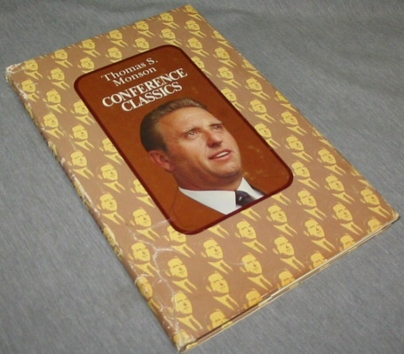 Conference Classics - Vol 1 -, Monson, Thomas S.