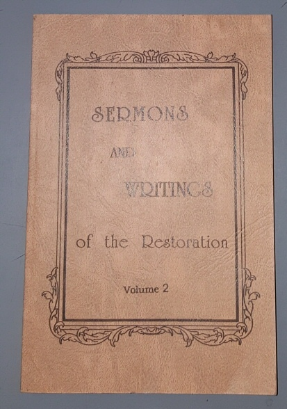 SERMONS AND WRITINGS OF THE RESTORATION - VOLUME 2, Kraut, Ogden