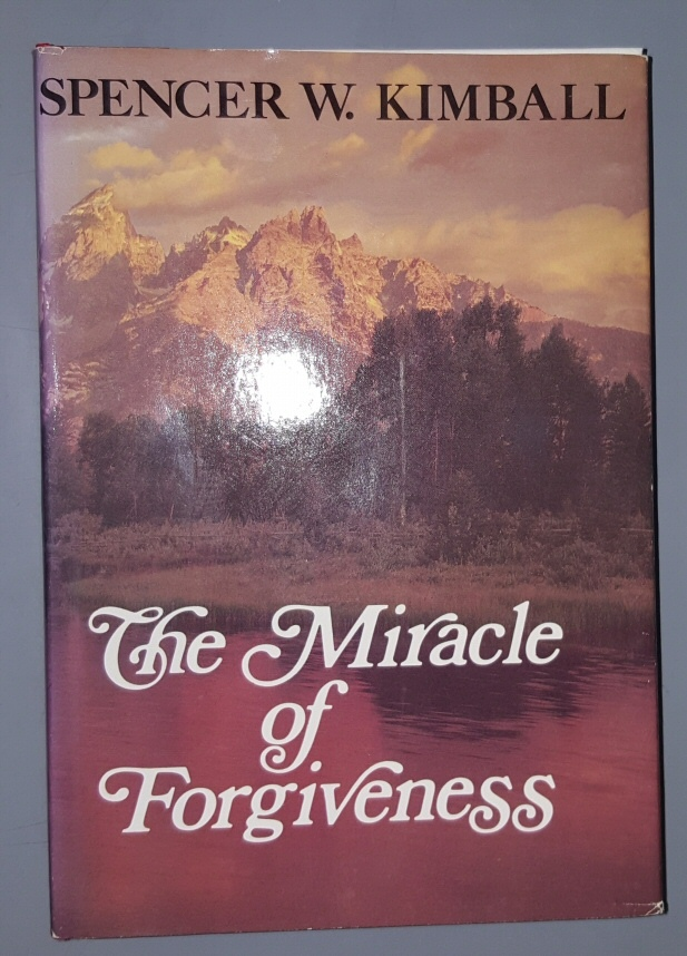 THE MIRACLE OF FORGIVENESS, Kimball, Spencer W.