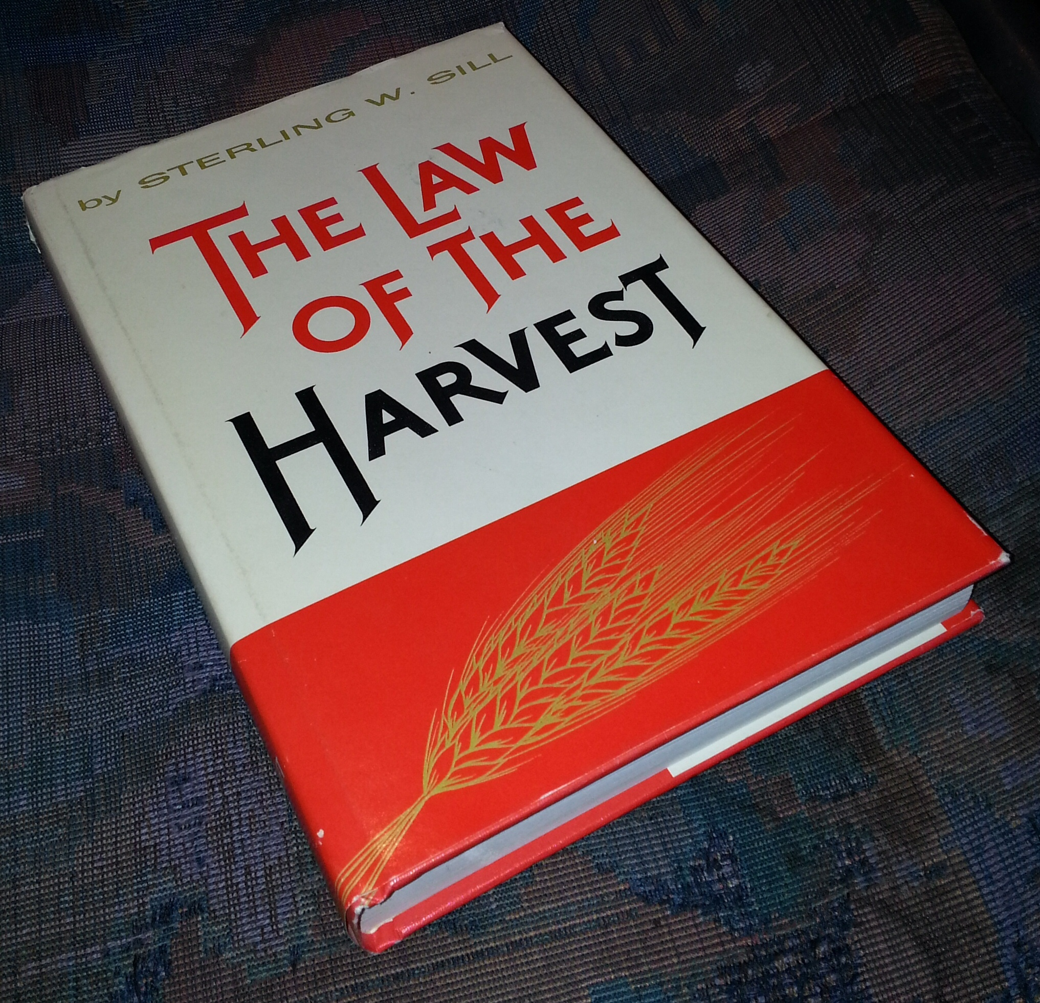 THE LAW OF THE HARVEST, Sill, Sterling W.