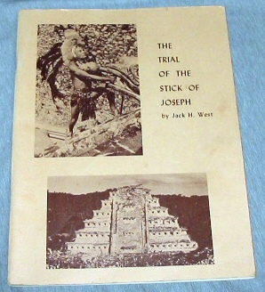 THE TRIAL OF THE STICK OF JOSEPH - A Lecture Series, West, Jack H.